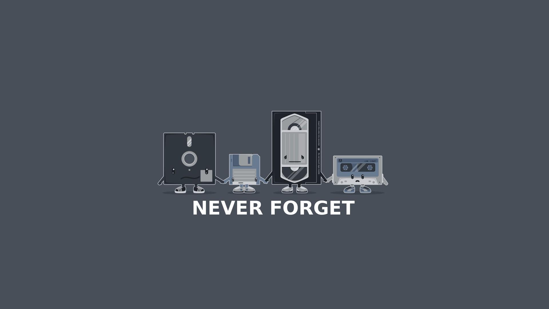 "Never Forget - Floppy Disk, 3,5"" Diskette, VHS, MC"